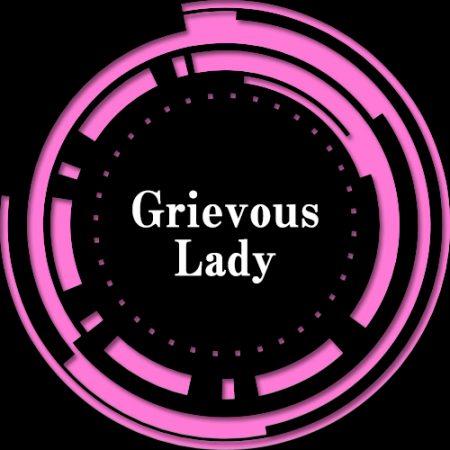 Grievous Lady